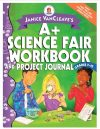 A+ Science Fair Workbook