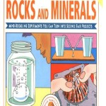 Janice VanCleave's Rocks and Minerals Science Fair Projects