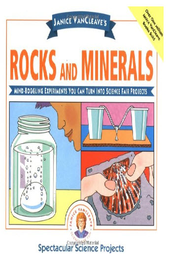 Rocks and Minerals: Science Fair Projects