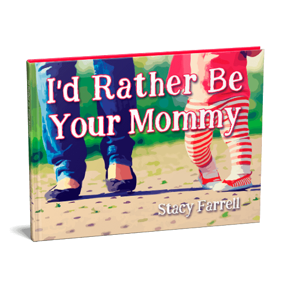 I'd Rather Be Your Mommy