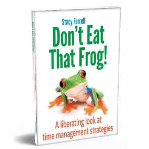 Don't Eat That Frog! A liberating look at time management strategies