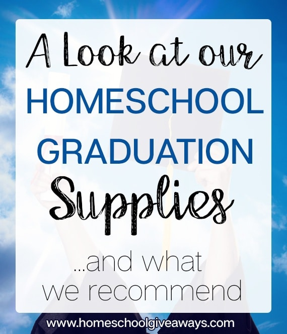 Astounding A Look At Our Graduation Supplies Homeschool Giveaways Download Free Architecture Designs Scobabritishbridgeorg
