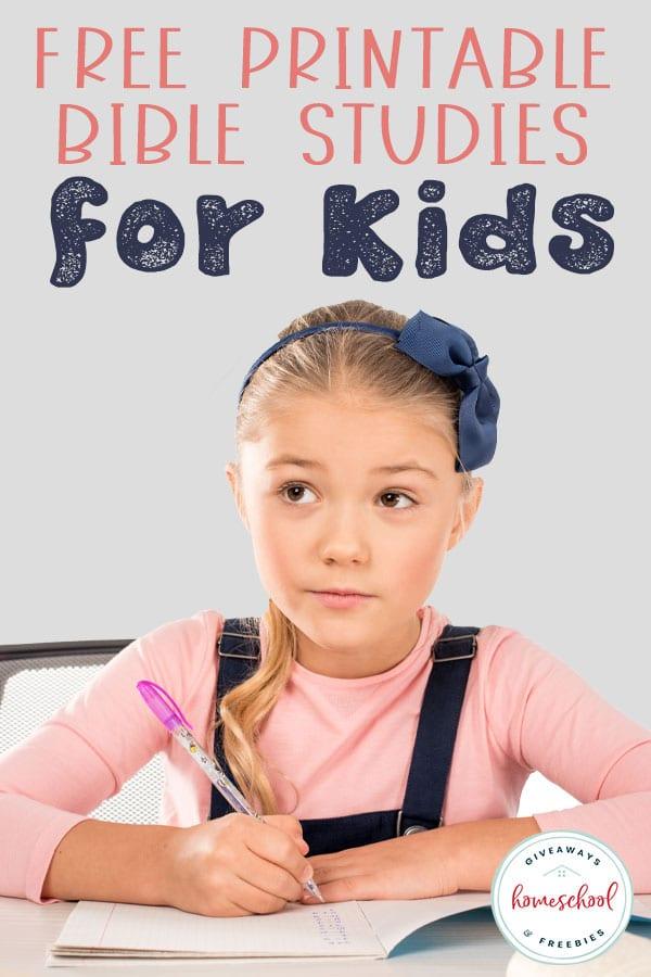 FREE Printable Bible Studies for Kids - Homeschool Giveaways