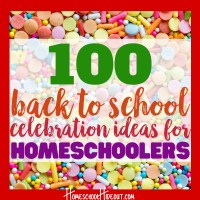 First Day of Homeschool Celebration Ideas