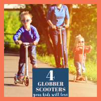 4 Globber Scooters That Will Make Your Kids Play Non-Stop