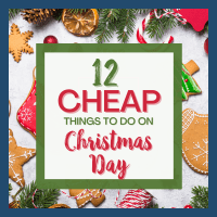 12 Cheap Things to Do on Christmas