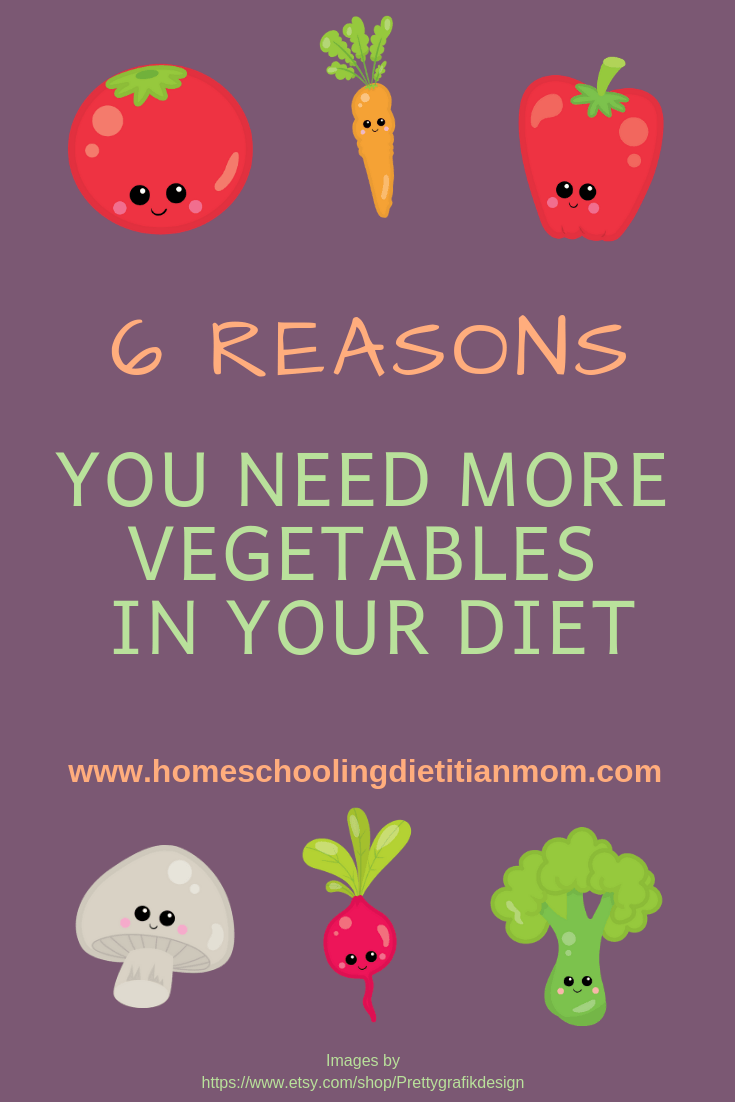 6 Reasons You Need More Vegetables in Your Diet