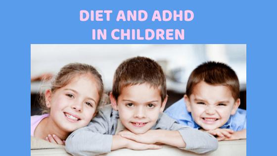 Diet and ADHD in Children – Part 2