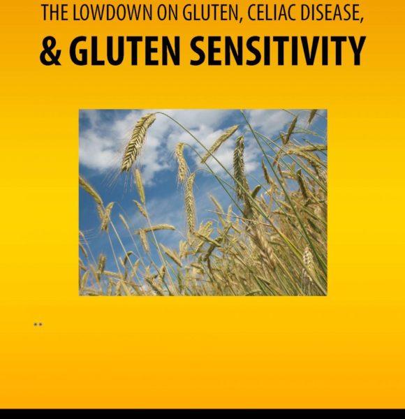 Gluten Sensitivity or Celiac Disease?