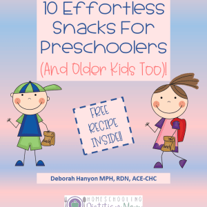 10 Effortless Snack Ideas for Preschoolers