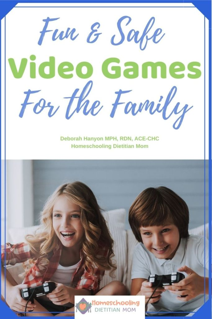 Fun and Safe Video Games for the Family