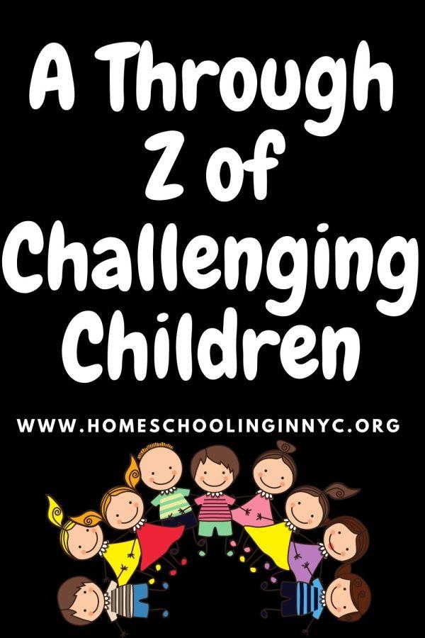 A through Z about Challenging Children
