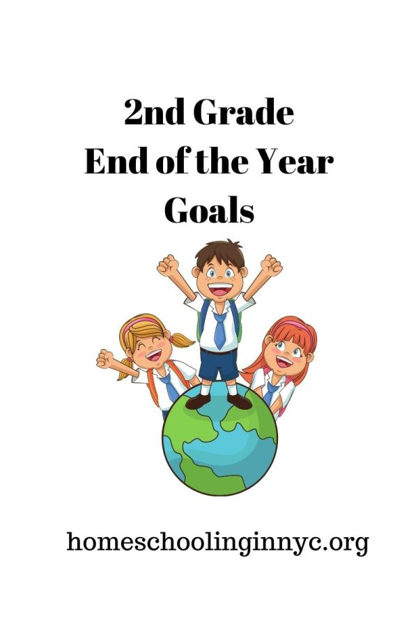 2nd Grade End of the Year Goals