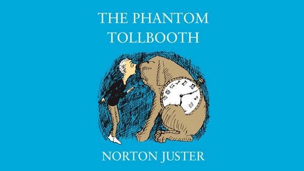 The Phantom Tollbooth – Norton Juster