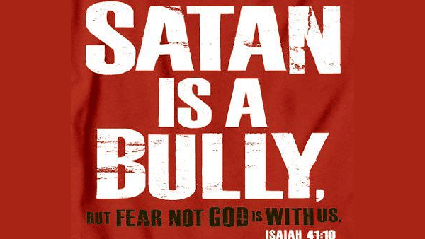Satan: The Bully