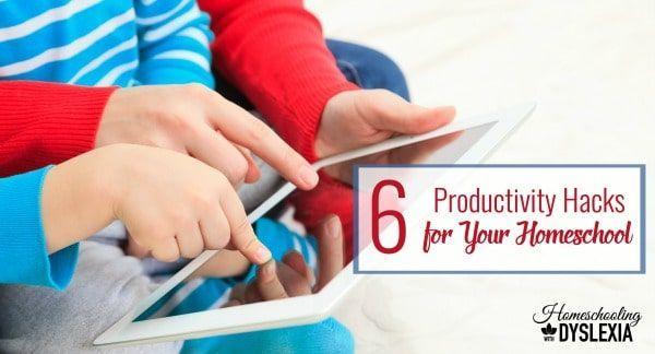 6 Homeschool Productivity Hacks