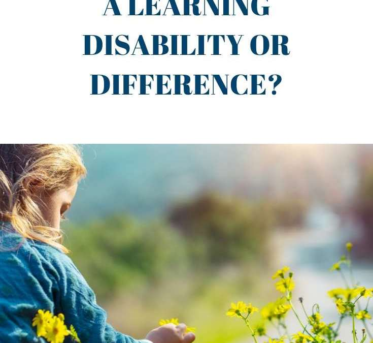 Learning Disability or Learning Difference?