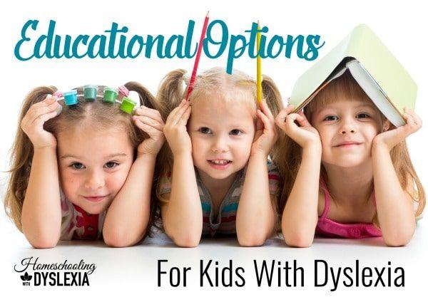 Educational Options for Kids With Dyslexia