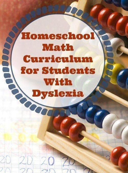 Homeschool Math Curriculum for Students With Dyslexia