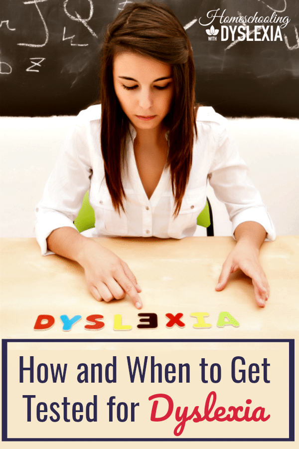 Do you suspect your child has dyslexia? Deciding to have your child tested for dyslexia is a big decision. We are going to take a look at how to test for dyslexia and when to make that decision.