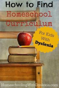 How to Find Homeschool Curriculum for Your Dyslexic Child