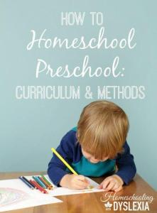 Homeschool Preschool:  Curriculum and Methods