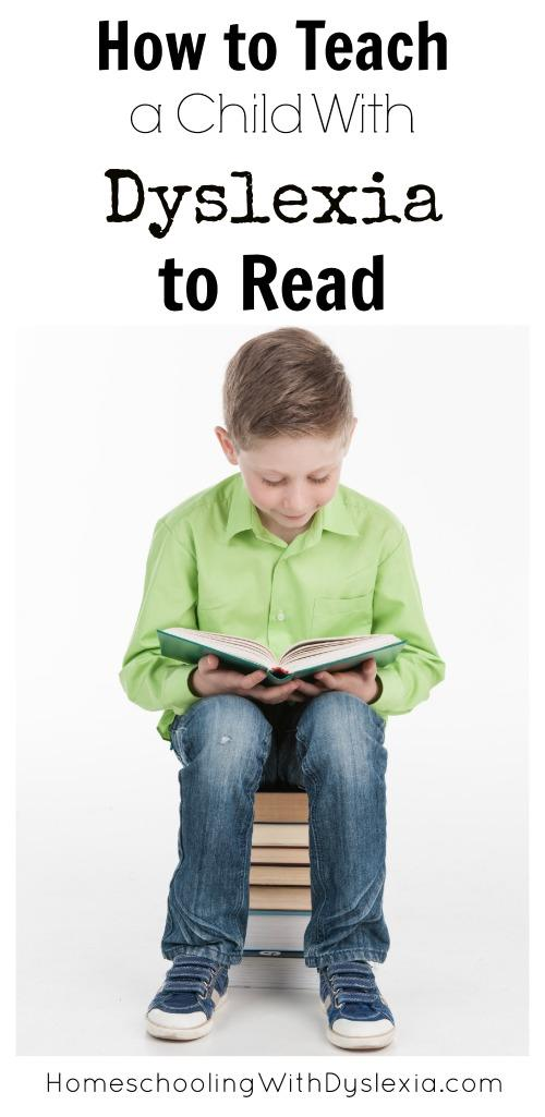 How To Teach Kids With Dyslexia To Read Homeschooling