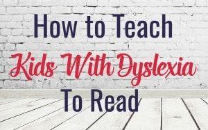 Teaching kids with dyslexia to read