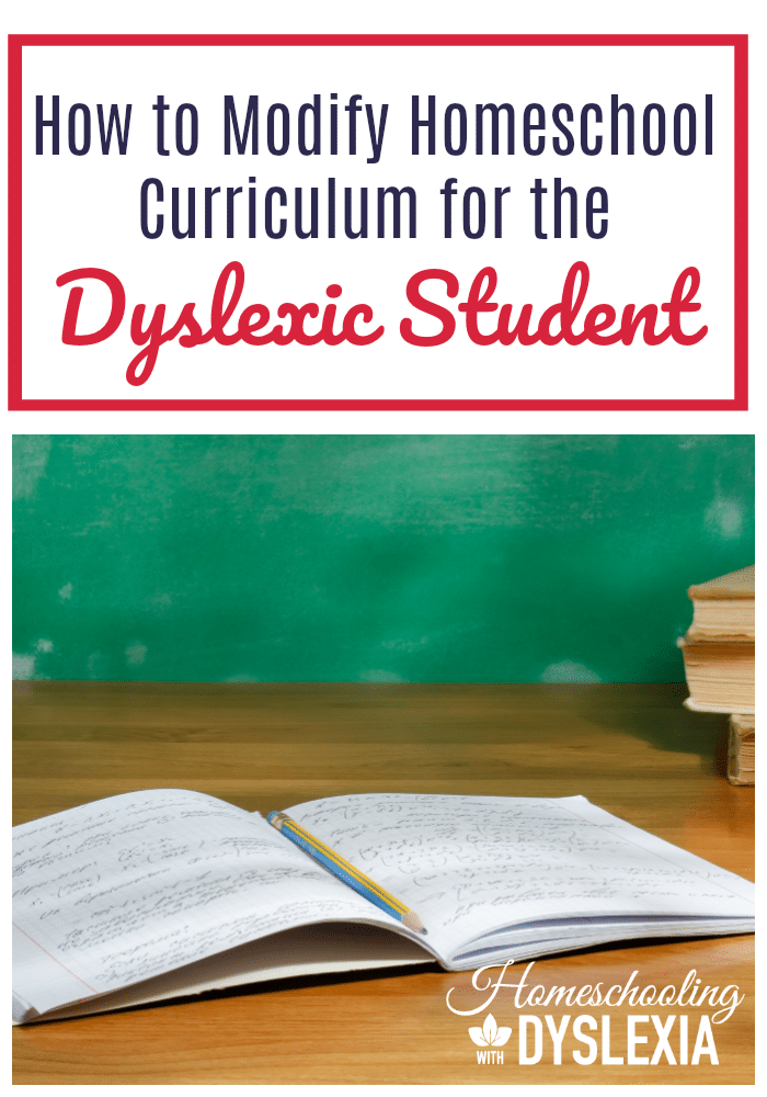 There are great homeschool curricula available for dyslexic kids. But what if circumstances are such that buying more curricula is not an option? Let's take a look at some ways you can modify homeschool curriculum for the dyslexic student.