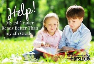Help!  My 1st Grader Reads Better Than My 4th Grader