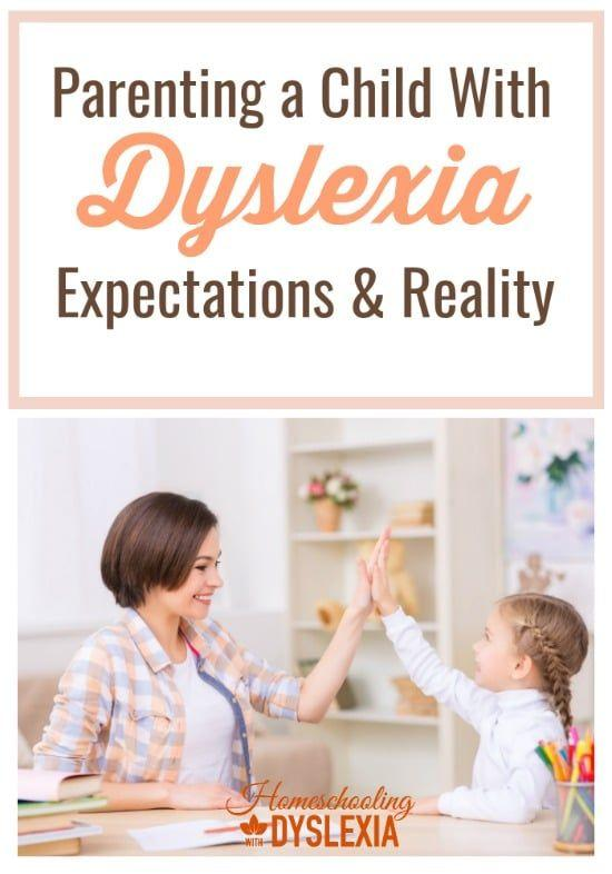 The surprising expectations and reality of parenting a child with dyslexia.