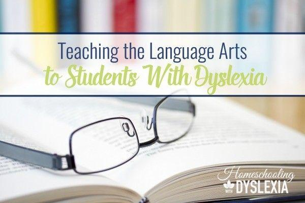 Teaching Language Arts to Students With Dyslexia