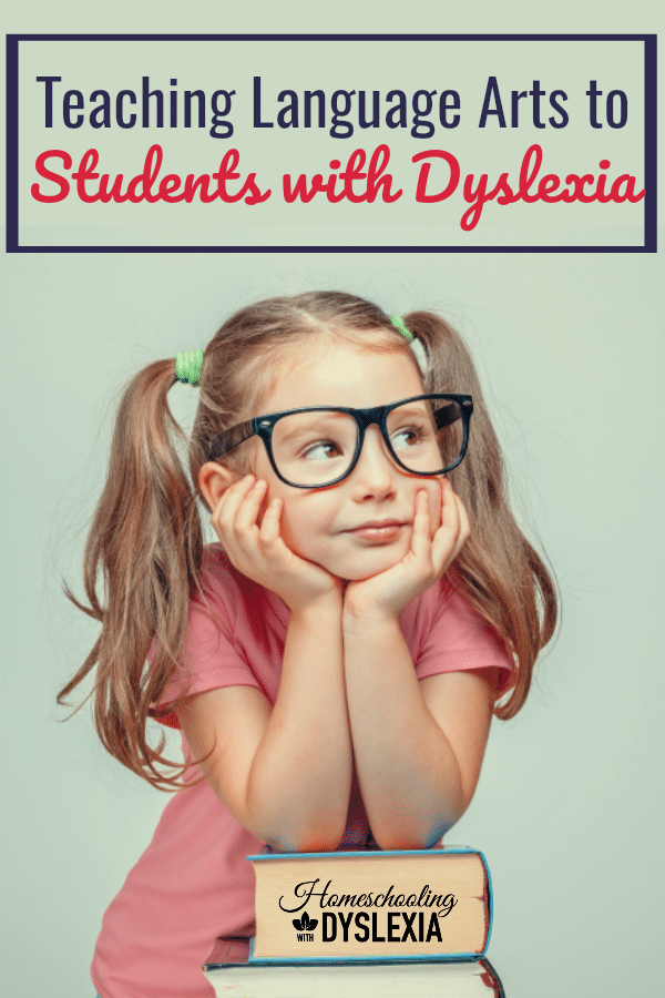 All dyslexics can learn to read, write and spell. Here is how we teach language arts to our dyslexic kids