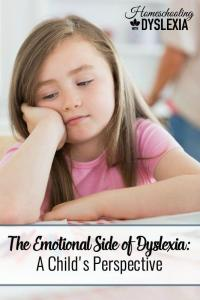 The Emotional Side of Dyslexia:  A Child's Perspective