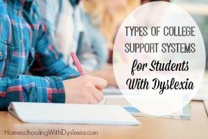 Types of College Support Systems for Students With Dyslexia