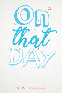 """""""On That Day"""" Book Cover"""