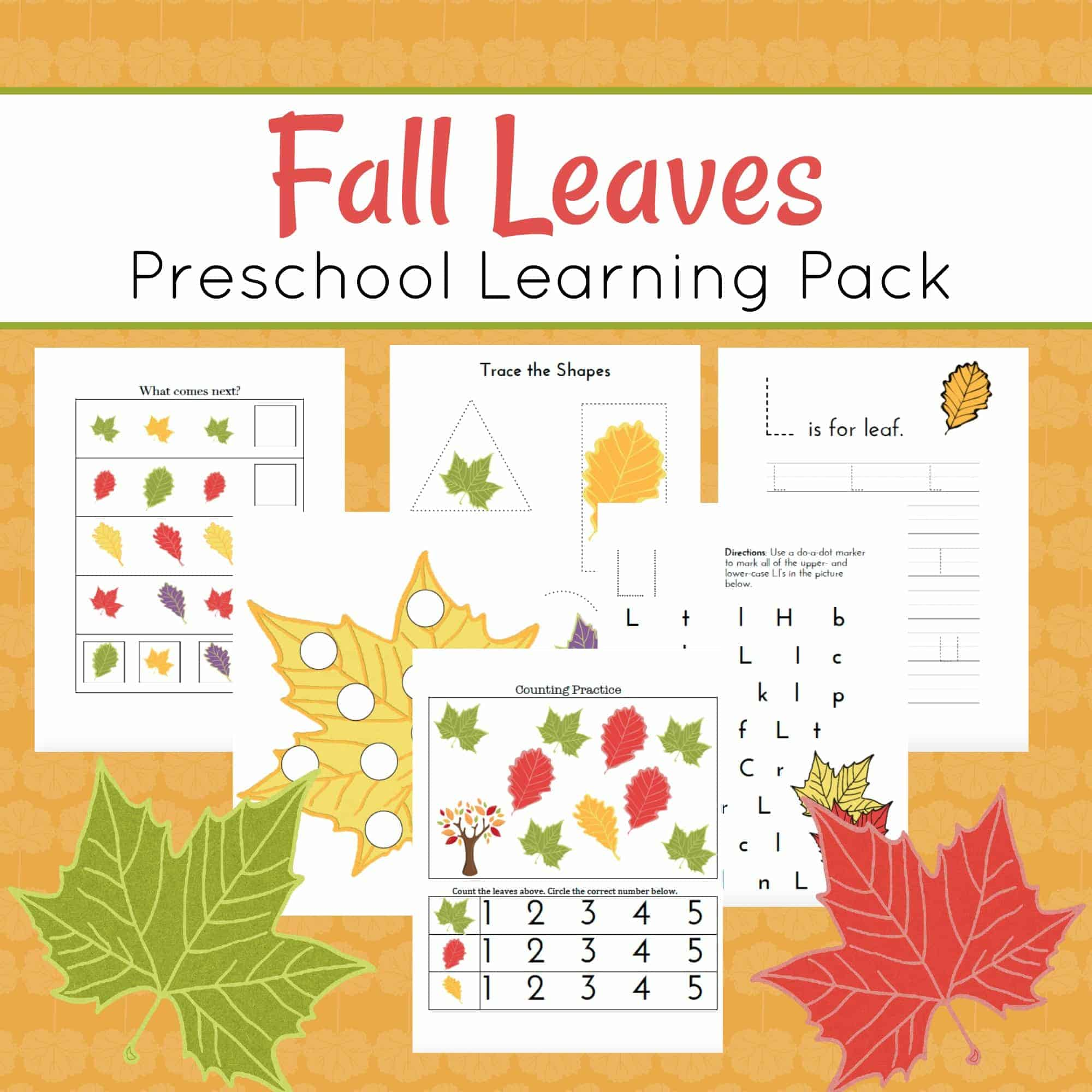 Fabulous Fall Leaves Preschool Printables And Activities