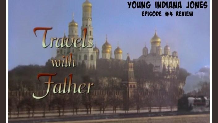 The Adventures of Young Indiana Jones, episode #4 review, HomeschoolRealm.com