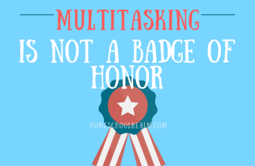 Multitasking is not a Badge of Honor