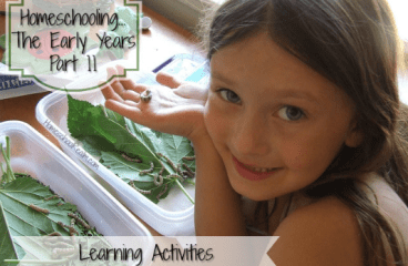 Homeschooling the early years, part 11, learning activities