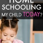 How To Start Home Schooling My Child TODAY text over a young girl looking down and writing