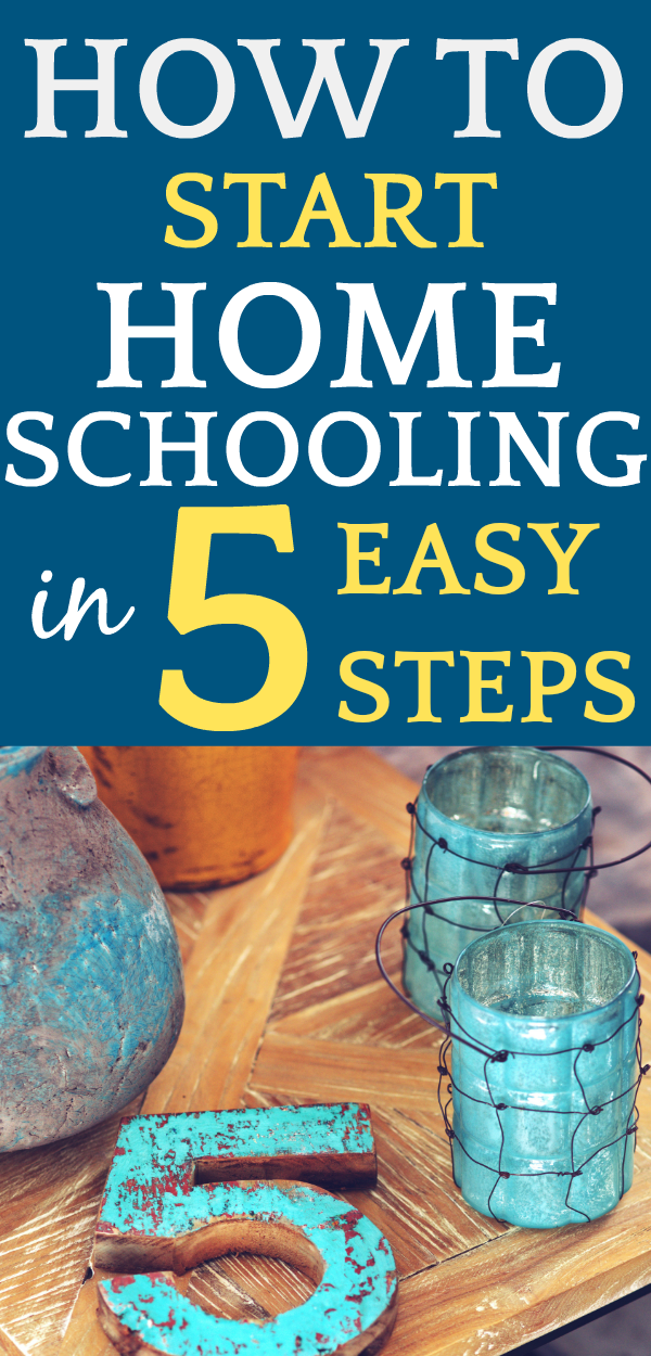 Starting Homeschool in 5 EASY STEPS