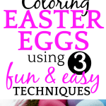 How to Dye Easter Eggs 3 Ways + FREE PRINTABLE
