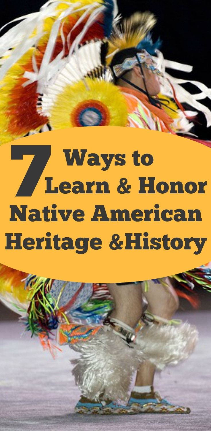 7 WAYS TO LEARN & HONOR NATIVE AMERICAN HERITAGE MONTH & HISTORY