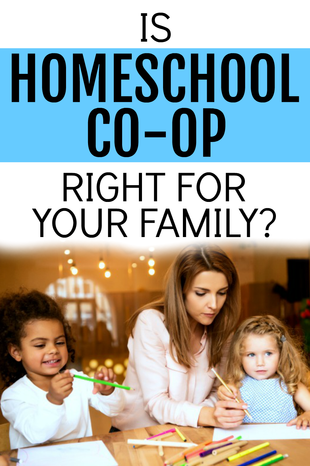 IS A HOMESCHOOL CO OP RIGHT FOR YOUR FAMILY?