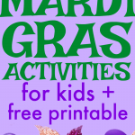 26 Mardi Gras Activities for Kids and Free Printable