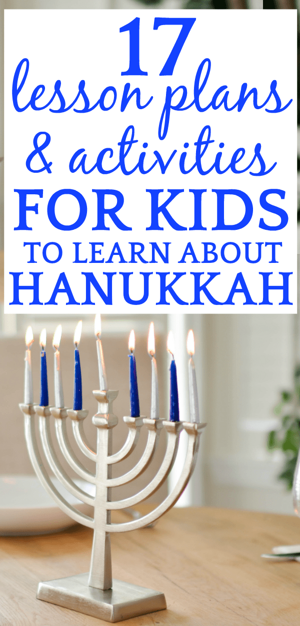 Hanukkah Story: 17 Lessons to Help Kids Learn Hanukkah Traditions