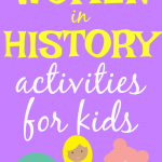 Women's History Month Activities for Kids