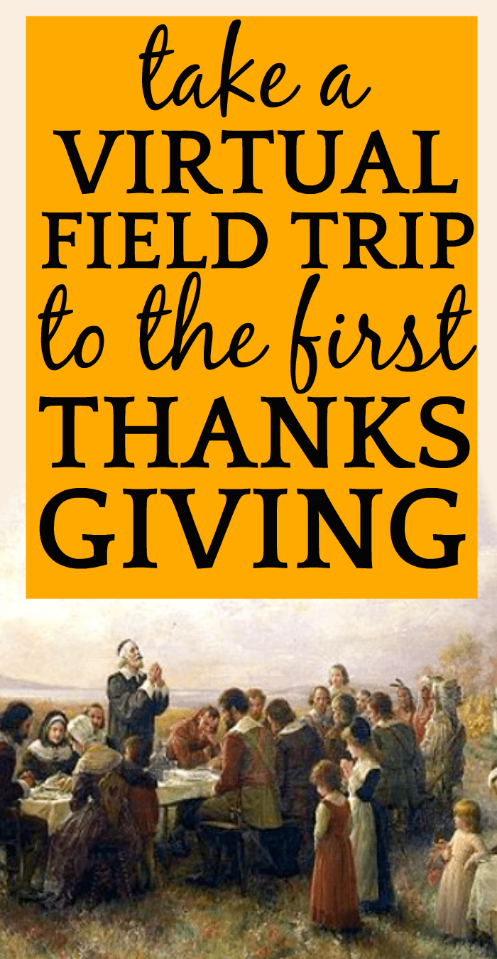 First Thanksgiving Virtual Field Trip