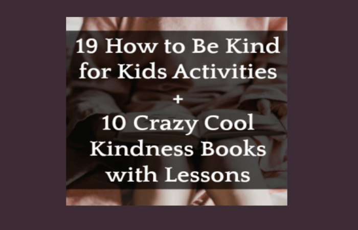 Kindness Acts for Kids with Be Kind Books and Matching Lesson Plans